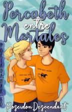 Percabeth entre mortales by AteneaDescendant