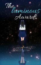 The Luminous Awards by _Iuminouswriter320_