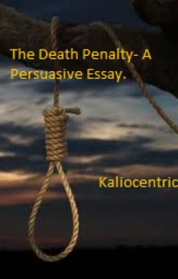 persuasive argumentative essay death penalty