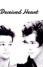 Deceived Heart (Larry Stylinson) by larryheaven