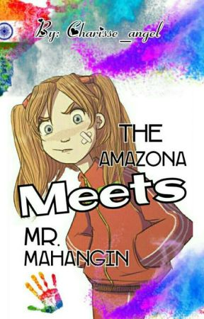 The Amazona Meets Mr. Mahangin by Charisse_angel