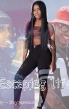 Escaping Life by Shayquanna03