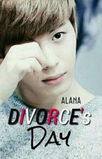 DIVORCE's DAY by alana_yuen