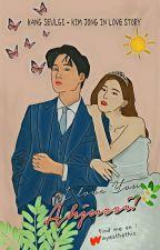 ( Seulkai ) I Love You, Ahjussi! by ayesthethic