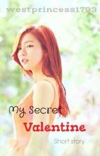 My Secret Valentine (Short Story/One Shot) by westprincess1793