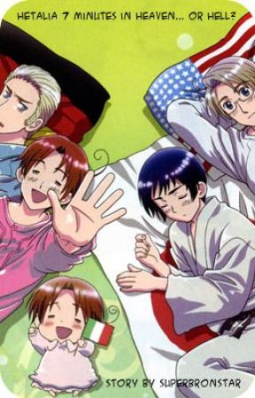 Hetalia Seven Minutes in Heaven... Or Hell? by SuperBronStar