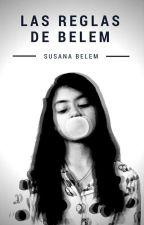 Las reglas de Belem by poeticsugar