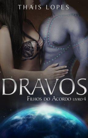 Dravos (Filhos do Acordo 4) - Degustação by ThaisChristabel