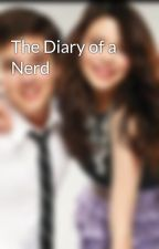 The Diary of a Nerd by QuickPuckabray