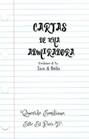 Cartas De Una Admiradora  //Emi & Tu// by The_Blues15