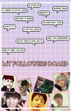 Followers Board by TkookiesT