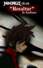 """Resaltar"" (Ninjago - Kai) -Cancelada- by BakugoIsAnIntenseBoy"