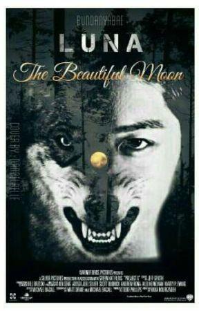 LUNA; The Beautiful Moon [DeepWink] by BundanyaBae