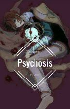 Psychosis by Oliver270x0