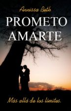 Prometo Amarte. by _WrittenIn_TheStars_