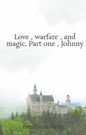 Love , warfare , and magic by createmayhem