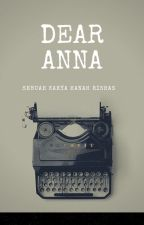 Dear Anna by AwaaHaris