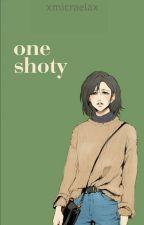 one-shoty [ZAMKNIĘTE] by XMicraelaX