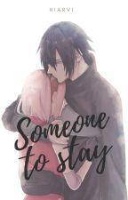 Someone to stay (Alguien para quedarse) by Hiarvi