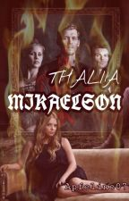 Thalia Mikaelson - TVD/TO FF #WordsAward2018 by Apfeline07