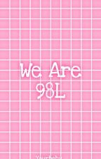 We are; 98L by tsyaaaxxx