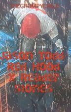 Jason Todd/Red hood x Reader Stories by THEGRUMPYCHILD