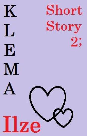 Short Story 2; Klema