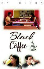 Black Coffee  by arsha_rc