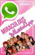 || Miraculous WhatsApp || by Loverin157