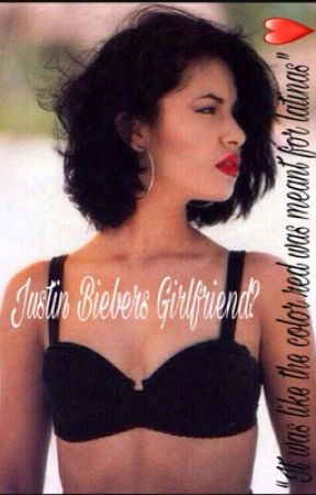 Justin Biebers Girlfriend A Latina Af Story  F0 9f 98 82