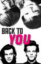 •Back to You• Larry Stylinson by imagooner