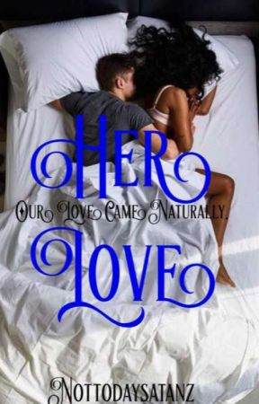 Her love by Nottodaysatanz