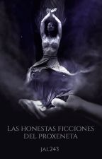 Las honestas ficciones del proxeneta by jal243