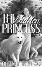 The Hidden Princess (a werewolf story) by queenofheartsxo