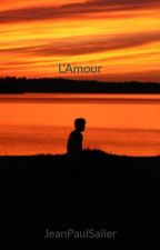 L'Amour by JeanPaulSailer