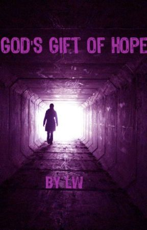 God's Gift of Hope (Supernatural Fanfiction ) by elleuu2y5