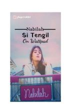 Nabilah Si Tengil by playerrabbit
