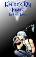 Unlock My Heart (A Riku love story) by BlackIce4595