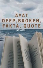 ✔️Ayat deep , broken,fakta,quotes[S1] by haosthetic
