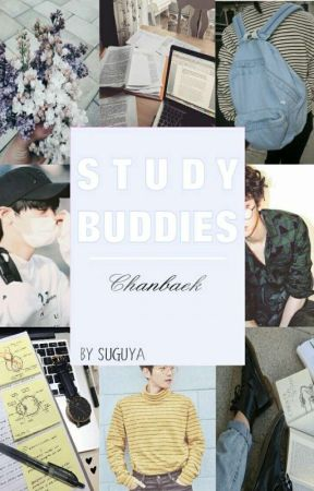 Study Buddies • [Chanbaek] by Suguya