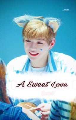 [Fanfic]-Kang Daniel - A Sweet Love
