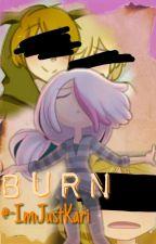 Burn [4] [Mangle]  by -JustKari