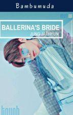 Ballerina's Bride [Jaehyun NCT FF] by Bambumuda