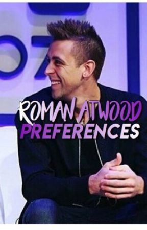 ROMAN ATWOOD PREFRENCES by shiield