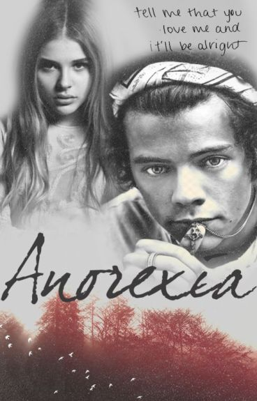 Anorexia {Harry Styles}