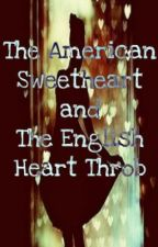 The American Sweetheart and The English Heart Throb by sinmagsc