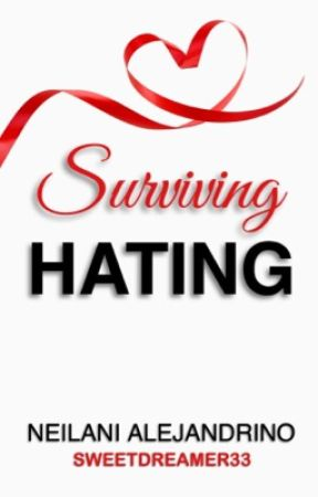 Surviving Hating #LaterHaters by sweetdreamer33