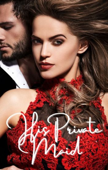 His Private Maid (Book 1)