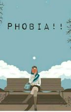 Phobia by DheaKhotimah