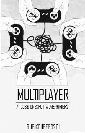 Multiplayer (A TGGBB Oneshot) by RubixCube89201